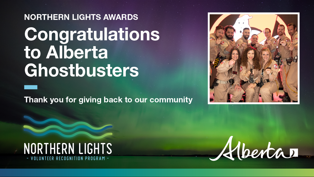 Northern Lights Award Recipient - Alberta Ghostbusters